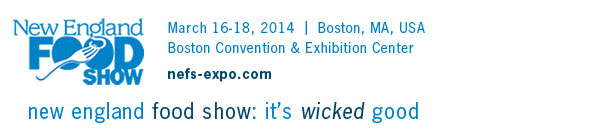 New England Food Show - March 16-18, 2014, Boston Convention & Exhibition Center, Boston, MA, USA